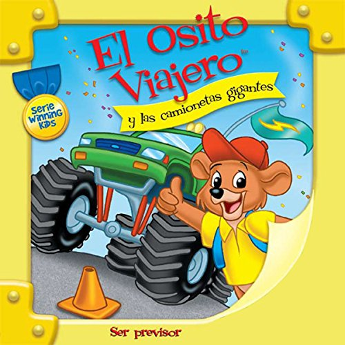 El Osito Viajero y las camionetas gigantes [Traveling Bear Goes to the Monster Truck Parade (Texto Completo)] audiobook cover art