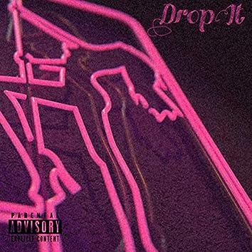 Drop It (feat. Mylezz)