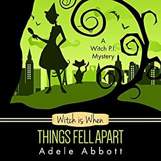 Witch Is When Things Fell Apart     A Witch P.I. Mystery, Book 4              By:                                                                                                                                 Adele Abbott                               Narrated by:                                                                                                                                 Hannah Platts                      Length: 7 hrs and 18 mins     39 ratings     Overall 4.6