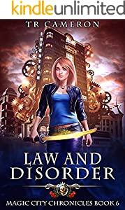 Law and Disorder (Magic City Chronicles Book 6)