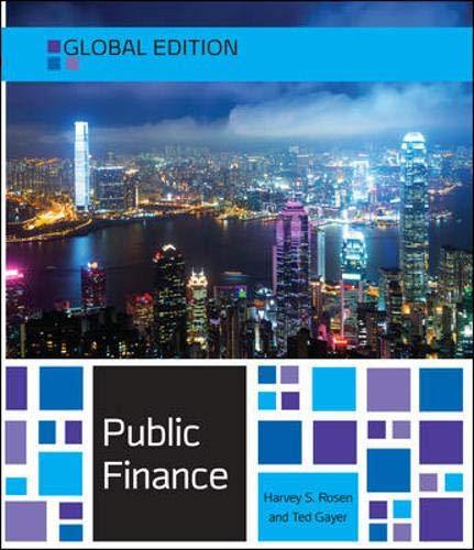 Compare Textbook Prices for Public Finance, Global Edition 10 Edition ISBN 9780077154691 by Rosen, Harvey,Gayer, Ted
