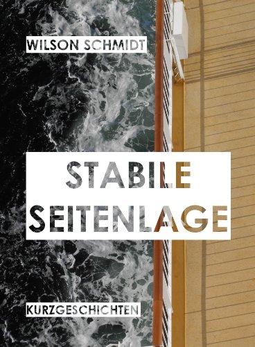 Stabile Seitenlage: Kurzgeschichten