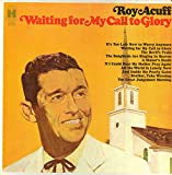Waiting For My Call To Glory [Vinyl LP]