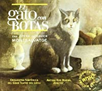 Xavier Montsalvatge: El Gato Con Botas by Marisa Martins