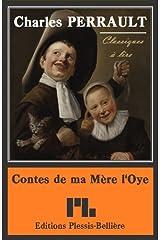 Contes de ma Mère l'Oye (illustrés) Format Kindle