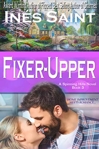 Fixer-Upper (Spinning Hills Book 3) (English Edition) eBook: Saint ...