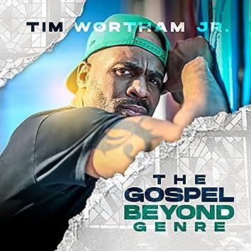 The Gospel Beyond Genre