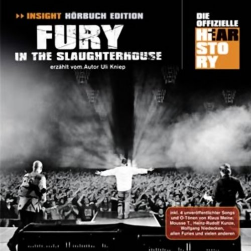Fury In The Slaughterhouse: Die offizielle Hearstory audiobook cover art