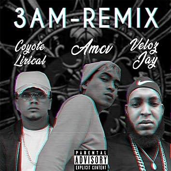 3Am (Remix)