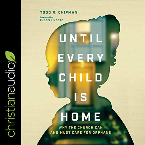 Until Every Child Is Home audiobook cover art