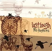 No Regrets by Last Laugh (2006-02-21)