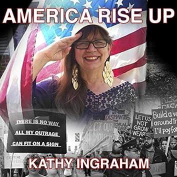 America Rise Up