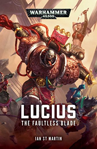 The Faultless Blade (1) (Lucius the Eternal)
