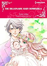 The Billionaire Baby Bombshell: Falling in love with sister's ex-boyfriend (Harlequin Comics)