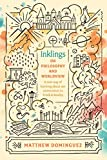 Inklings on Philosophy and Worldview: Inspired by C.S. Lewis, G.K. Chesterton, and J.R.R. Tolkien (E...