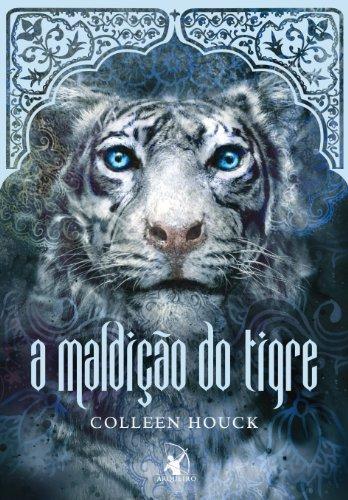 A maldição do tigre (A maldição do tigre – Livro 1)