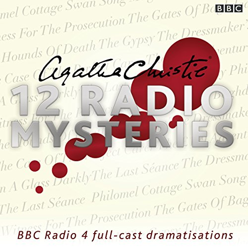 Agatha Christie: Twelve Radio Mysteries audiobook cover art