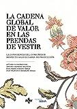 La cadena global de valor de las prendas de vestir: La conciencia del consumidor respecto a los lugares de producción