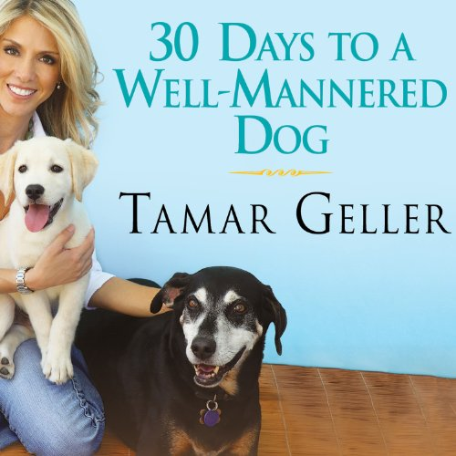 30 Days to a Well-Mannered Dog audiobook cover art