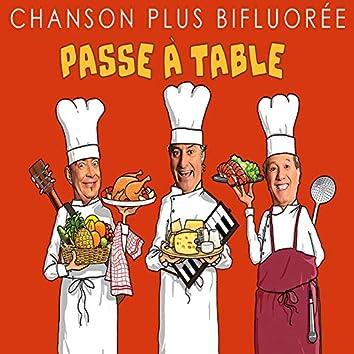Passe à table (Live au Théâtre La Bruyère)