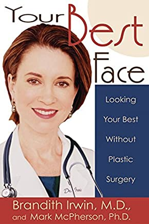 Your Best Face Without Surgery by Brandith Irwin(2002-09-01)