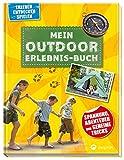 Mein Outdoor-Erlebnisbuch: Spannung, Abenteuer und geheime Tricks (Erleben, entdecken, spielen) - .