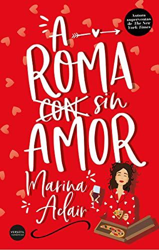 A Roma sin amor (Romántica)