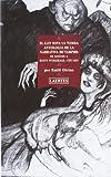 El llit sota la tomba: Antologia de la narrativa de vampirs de Goethe a Scott Fitzgerald, 1797-1927 (L'Arcà)