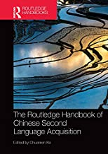 The Routledge Handbook of Chinese Second Language Acquisition (Routledge Language Handbooks)