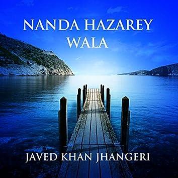 Nanda Hazarey Wala