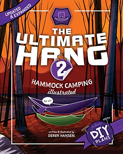 The Ultimate Hang: Hammock Camping Illustrated