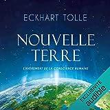 Nouvelle Terre. L'avènement de la conscience humaine - Format Téléchargement Audio - 17,30 €