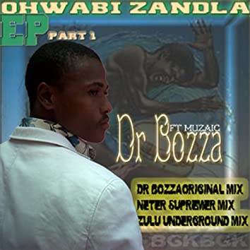 Qhwabi Zandla (feat. Muzaic)
