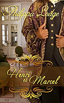 Henri et Marcel (Châteaux and Shadows Book 4) by [Philippa Lodge]