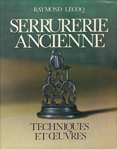 SERRURERIE ANCIENNE