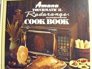 Amana Touchmatic II: Radarange Microwave Oven Cook Book