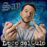 Loco Del Culo