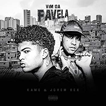Vim da Favela