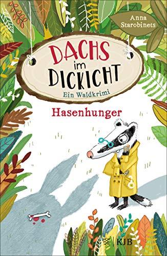 Buchseite und Rezensionen zu 'Dachs im Dickicht – Hasenhunger: Ein Waldkrimi' von Anna Starobinets