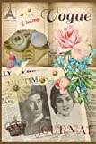 VINTAGE VOGUE Journal: Blank pages - Write - Draw - Paste - Cover vintage ephemera collage - inspired by vintage newspaper - England - Royal Prince Charles Diana - Paris Eiffel Tower