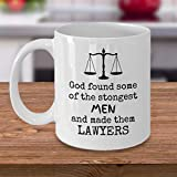 N\A Taza de Abogado Dios encontró a Algunos de los Hombres más Fuertes y los convirtió en Abogados Gracioso título de Abogado Abogado Abogado en Derecho Regalo Inspirador