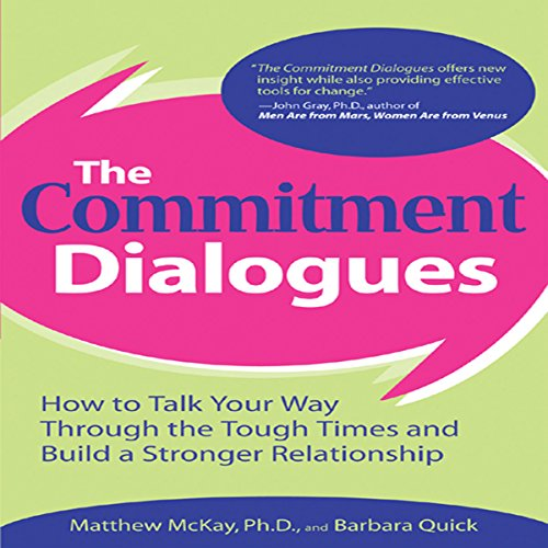 The Commitment Dialogues audiobook cover art