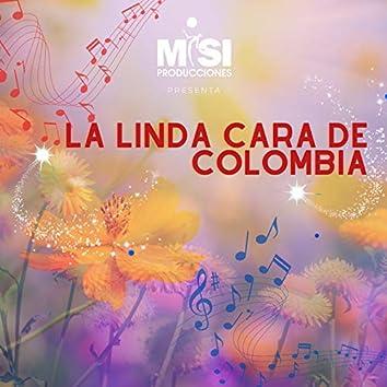 La Linda Cara de Colombia