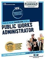 Public Works Administrator (Career Examination)