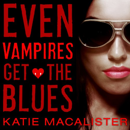 Even Vampires Get the Blues audiobook cover art