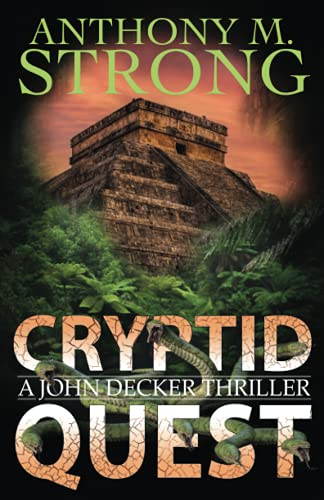 Cryptid Quest: A Supernatural Thriller (The John Decker Supernatural Thriller Series)の詳細を見る