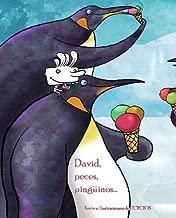 David, peces, pinguinos . . . (David, Fish & Penguins) (Spanish Edition)