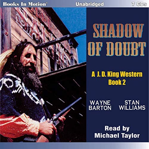 Shadow of Doubt                   By:                                                                                                                                 Wayne Barton,                                                                                        Stan Williams                               Narrated by:                                                                                                                                 Michael Taylor                      Length: 7 hrs and 34 mins     Not rated yet     Overall 0.0