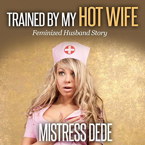 Trained by My Hot Wife Titelbild