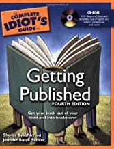 Complete Idiot's Guide to Getting Published, 4E, The